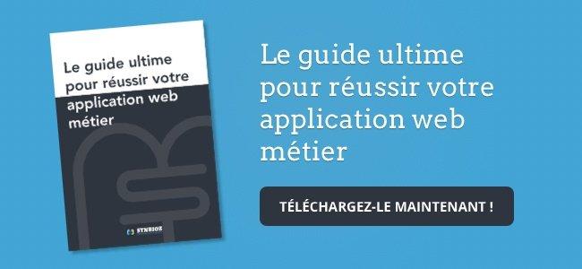 Télécharger le guide ultime pour réussir votre application web métier