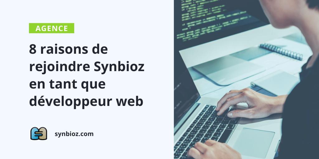 Les raisons de rejoindre Synbioz en tant que développeur web